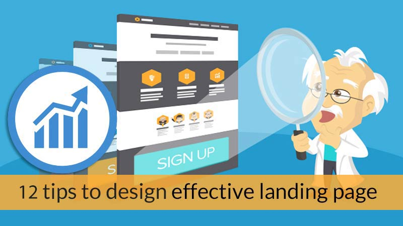 12 Tips to Design Effective Landing Page